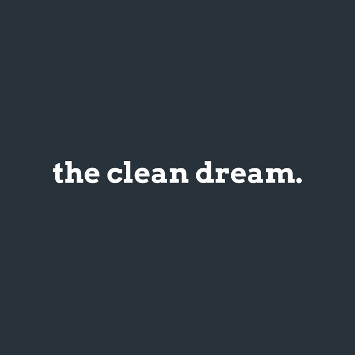 The Clean Dream