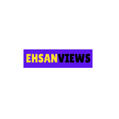 Ehsan Views
