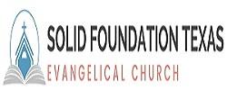 Solid Foundation Evangelical Church Texas