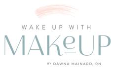 Wake Up With Make Up By Dawna