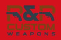 RR Custom weapons