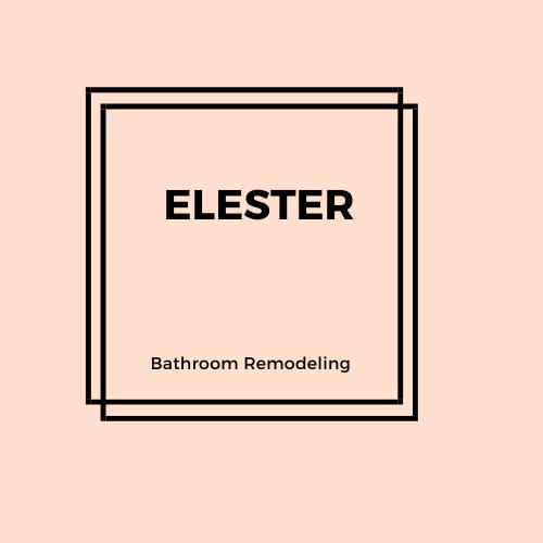 Elester Bathroom Remodel Works