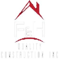 F&H Quality Construction Inc.