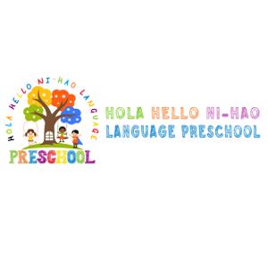 HOLA HELLO Ni Hao Language Preschool