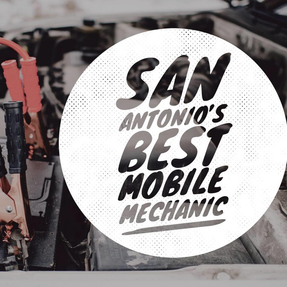 San Antonio's Best Mobile Mechanic