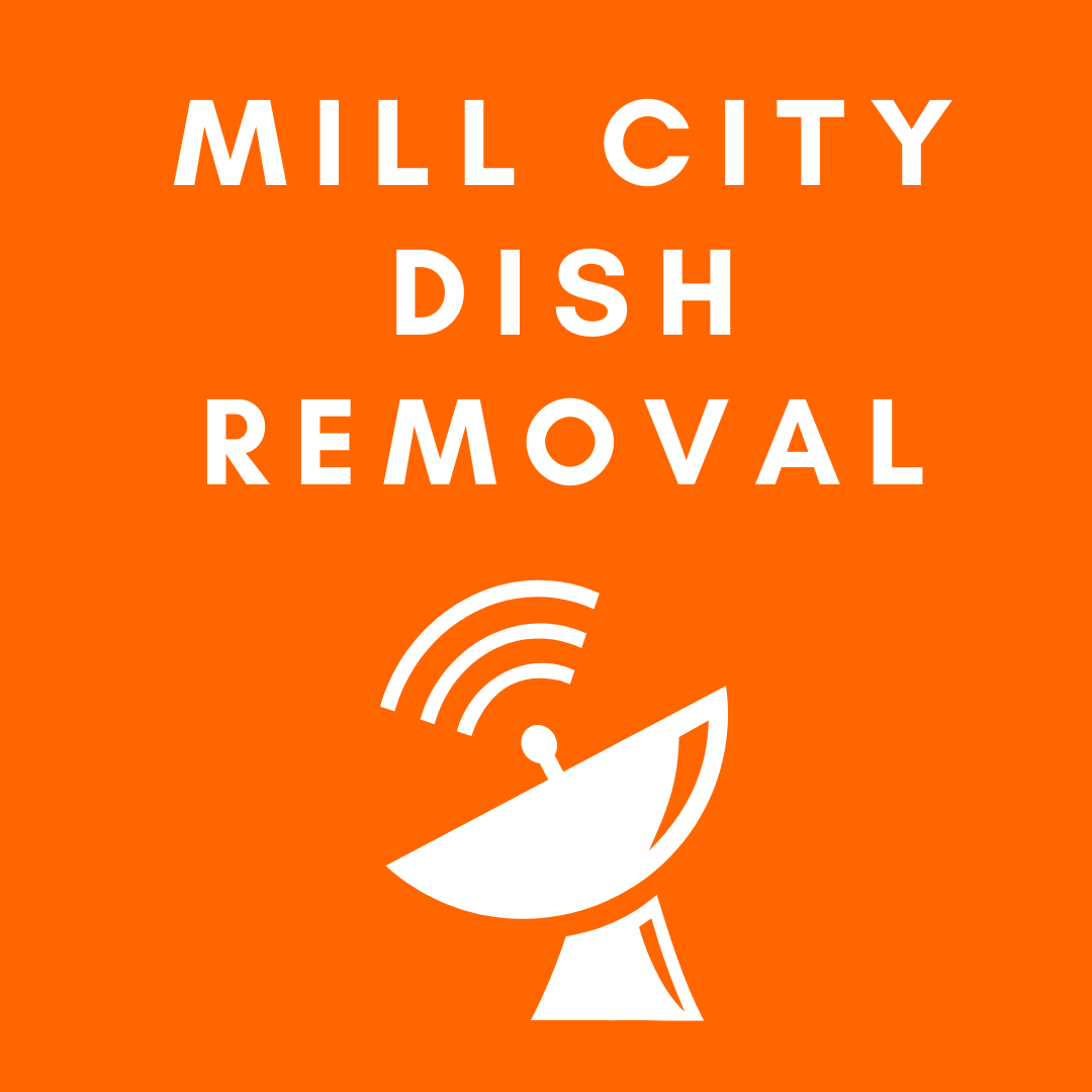 Mill City Dish Removal