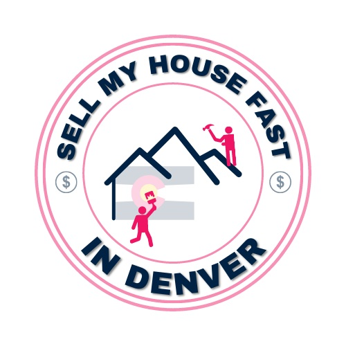 Need to Sell My House Fast in Denver