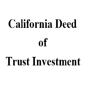 CaliforniaDeedofTrustInvestment