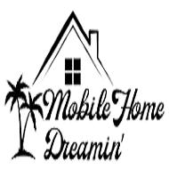Mobile Home Dreamin