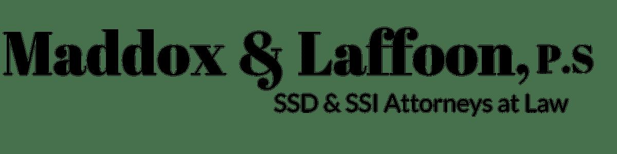 Maddox & Laffoon, P.S. SSD & SSI Attorneys at Law