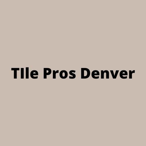 TIle Pros Denver