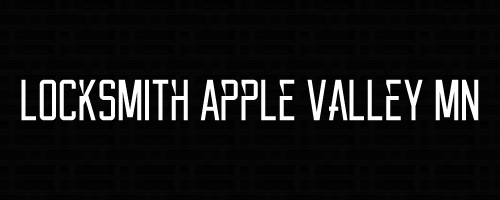Locksmith Apple Valley MN