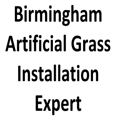Birmingham Artificial Grass Installation Expert
