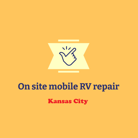 On site mobile RV repair Kansas City