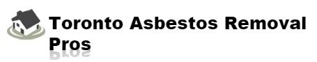 Toronto Asbestos Removal Pros
