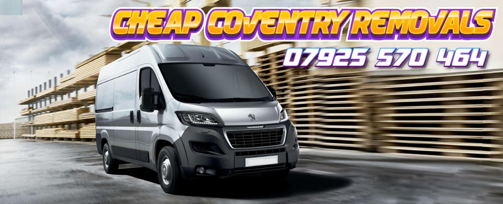CHEAP COVENTRY REMOVALS MAN AND VAN