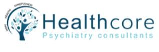Healthcore Psychiatry consultants