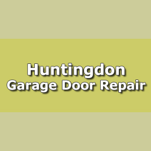 Huntingdon Garage Door Repair