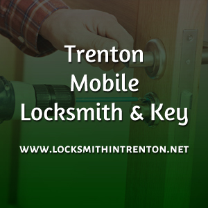 Trenton Mobile Locksmith & Key