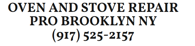 Oven and Stove Repair Brooklyn