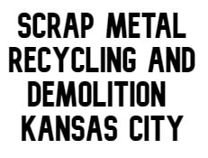 Scrap Metal Recycling and Demolition Kansas City