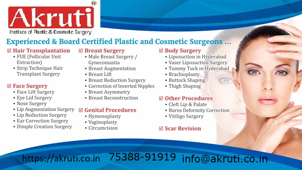 Akruti clinic for Plastic and Cosmetic Surgery in hyderabad