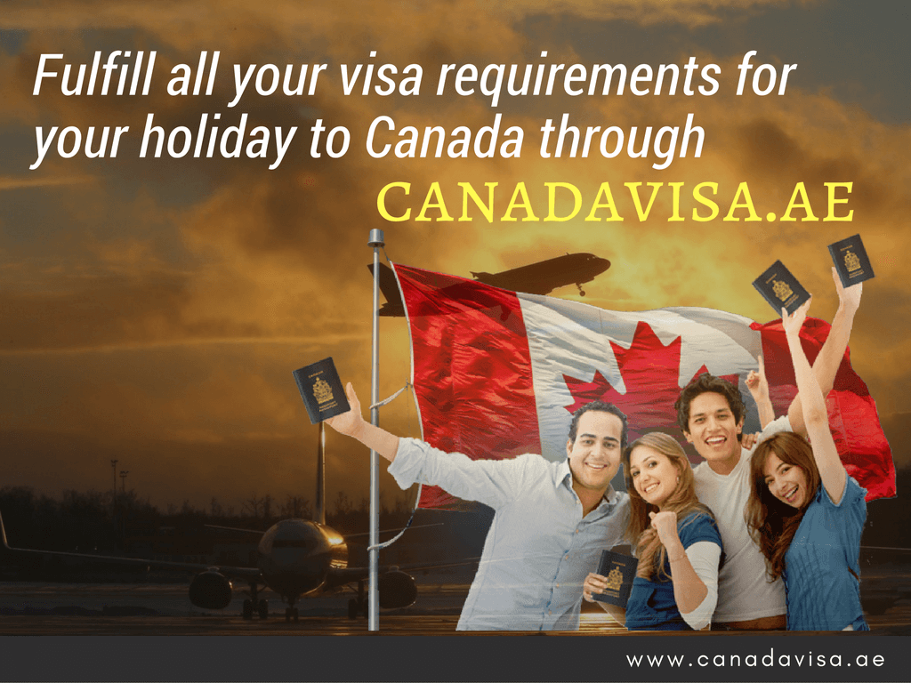 Holiday to Canada through canadavisa.ae