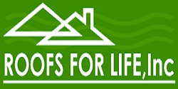 Roofs For Life, Inc